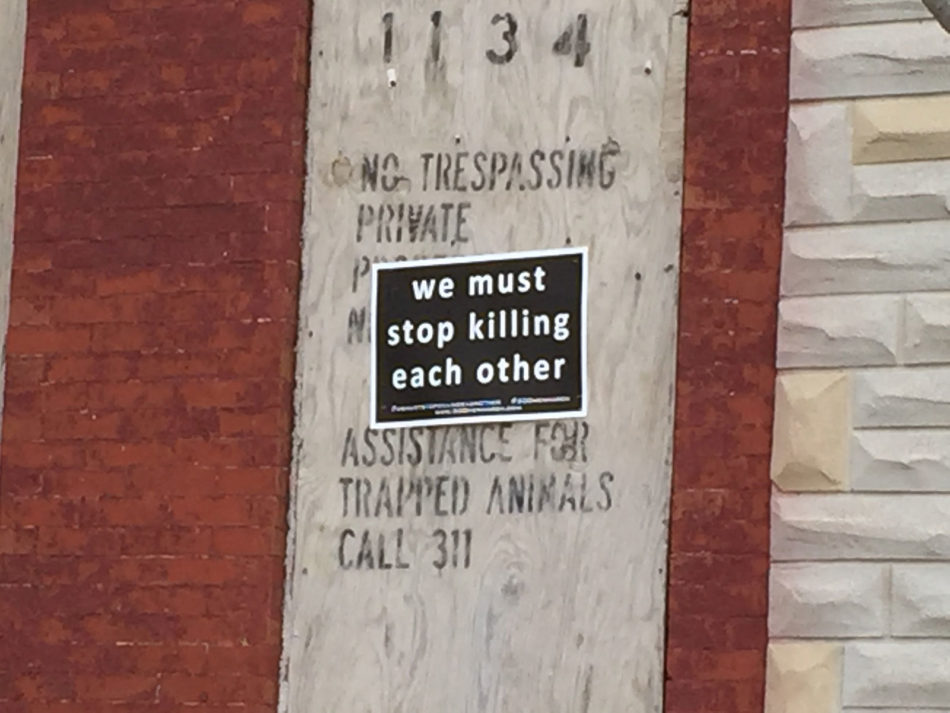 Baltimore Sign - Stop Killing Each Other